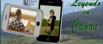 Leyendo en Cayón; Concurso de Fotografia con el Móvil, para chicos y chicas de 12 a 20 años