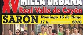 Este fin de semana, l3, 14 y 15 de Mayo en Sarón se celebra la XV MILLA URBANA y la VI Feria de PRODUCTOS FRANCESES
