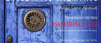 Encuentros literarios con Adela Sainz Abascal. Presentación del libro: esa extraña, la luz
