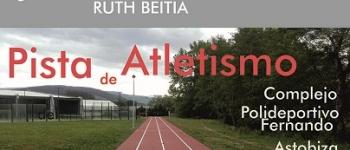 Inauguración de la Pista de Atletismo del Complejo Polideportivo Fernando Astobiza con la presencia de la campeona olímpica Ruth Beitia y Celebración de la III Vuelta Ciclista Escuelas Deportivas