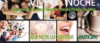 Vive la Noche. Programa de Ocio Juvenil Itinerante Comarca Pisueña-Pas-Miera.