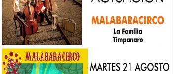 Actuación Malabaracirco. La Familia Timpanero, el próximo 21 de agosto