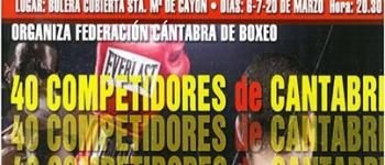 El 6, 7 y 20 de marzo en Cayón, tendremos los Campeonatos Provinciales de Boxeo, con 40 competidores de Cantabria