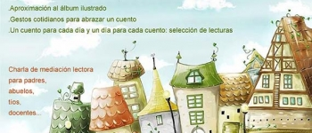 """Charla de mediación lectora para adultos: """"Al Calor de un Cuento"""", próximo jueves 11 de diciembre en la Biblioteca Municipal de Sarón"""