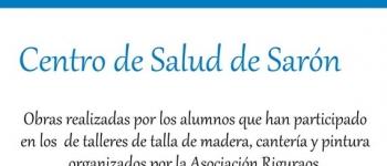 Este viernes 15 de mayo Artesalud se inahugura con una nueva exposición de obras realizadas por la Asociación Riguraos en el Centro de Salud de Sarón .