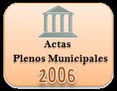 Actas de los Plenos Municipales. Año 2006
