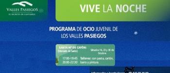 Vive la Noche 2010. Programa de ocio Juvenil de los Valles Pasiegos