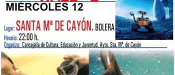 El Ayuntamiento de Santa María de Cayón continua con el Cine de Verano. 12 de Agosto,en la Bolera de Santa María.